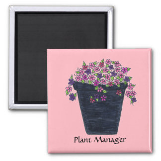 Plant Manager magnet
