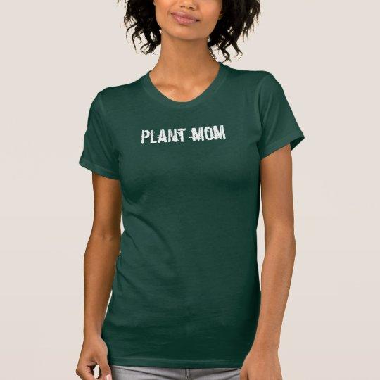 """""""plant mom"""" tee shirt"""