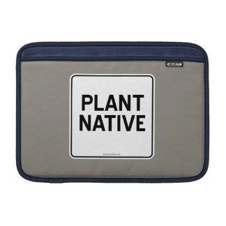 PLANT NATIVE MacBook SLEEVE