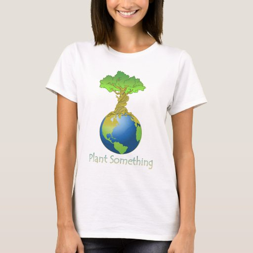 Plant Something T-Shirt