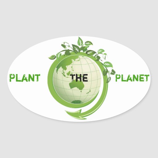 Plant The Planet 1 Oval Sticker