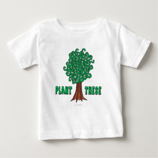 Plant Trees Baby T-Shirt