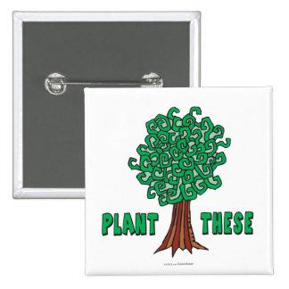 Plant Trees Pins