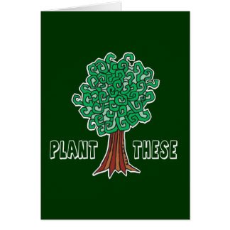 Plant Trees Card
