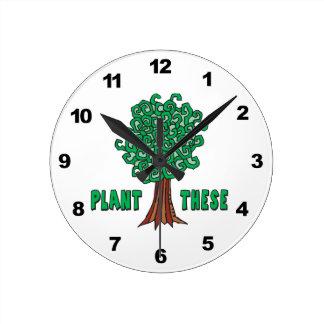 Plant Trees Round Clock