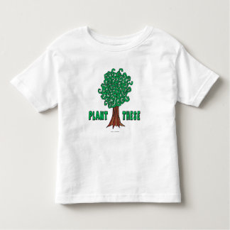 Plant Trees Toddler T-shirt