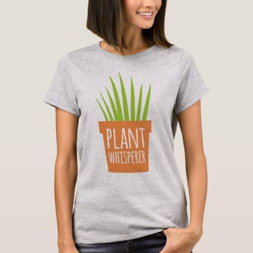 Plant Whisperer T_Shirt