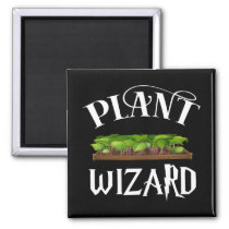 Plant Wizard Funny Gardener Magnet