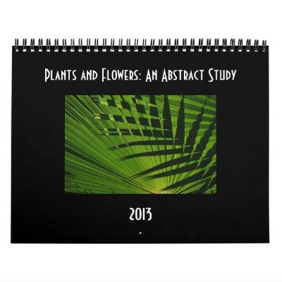 Plantas y flores: Un calendario abstracto 2013 del