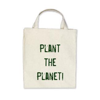 ¡Plante el planeta! Bolsa