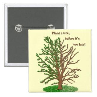 Plante un Pin del árbol
