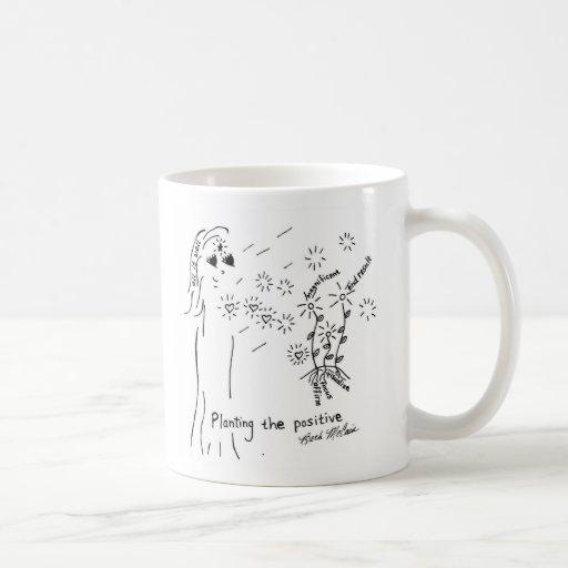 Planting the Positive Coffee Mugs