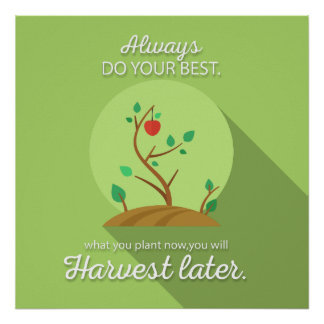 Planting what you will harvest green flat design poster