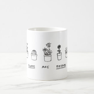 Plants are Friends Mug