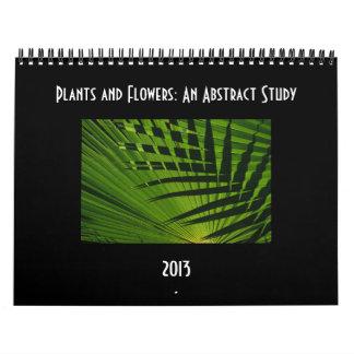 Plants & Flowers: An Abstract Study Calendar 2013