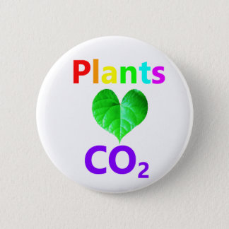 Plants Love CO2 Pinback Button