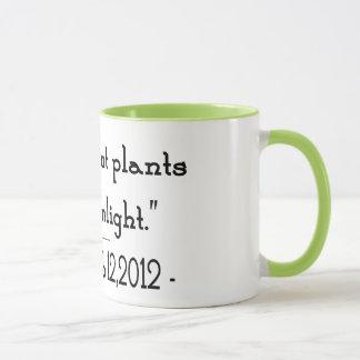 Plants Need Sunlight Mug