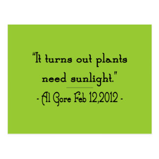Plants Need Sunlight Postcard