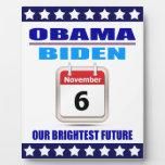 Plaque Obama/Biden: Calendar: Our Brightest Future