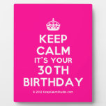 [Crown] keep calm it's your 30th birthday  Plaques