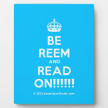 [Crown] be reem and read on!!!!!!  Plaques