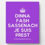 [Crown] dinna fash sassenach je suis prest  Plaques