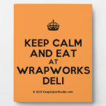 [Crown] keep calm and eat at wrapworks deli  Plaques