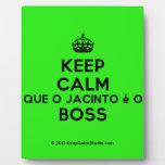 [Crown] keep calm que o jacinto é o boss  Plaques