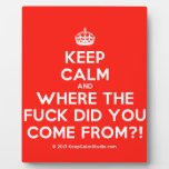 [Crown] keep calm and where the fuck did you come from?!  Plaques