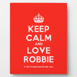 [Crown] keep calm and love robbie  Plaques