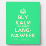 [Crown] bly kalm dis amper lang- naweek  Plaques