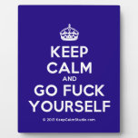 [Crown] keep calm and go fuck yourself  Plaques