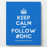 [Crown] keep calm and follow #dhc  Plaques