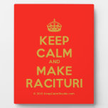 [Crown] keep calm and make racituri  Plaques