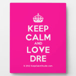 [Crown] keep calm and love dre  Plaques
