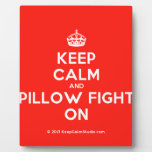[Crown] keep calm and pillow fight on  Plaques