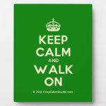[Crown] keep calm and walk on  Plaques