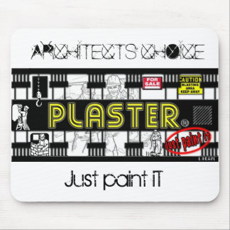 plaster, Just paint iT, ARCHITECTS CHOICE Mouse Pad