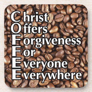 Plastic Coasters COFFEE Beans Christ Offers Forgiv