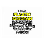 Plastic Surgeon .. Drink for a Living Post Card