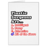 Plastic Surgeon Quiz...All Of The Above Greeting Card