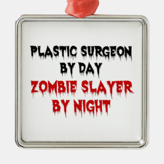 Plastic Surgeon Zombie Slayer Metal Ornament