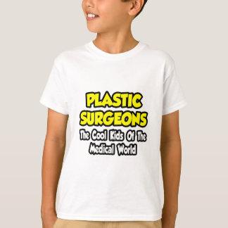 Plastic Surgeons...Cool Kids of Med World T-Shirt