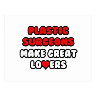 Plastic Surgeons Make Great Lovers Postcard