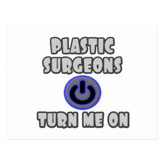 Plastic Surgeons Turn Me On Postcard