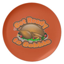 PLATE GET READY TO GOBBLE TURKEY THANKSGIVING
