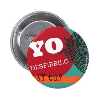 "Plate ""I desfibrilo, and you? "" Button"