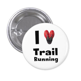 """Plate """"I love Trail Running """" Pinback Button"""