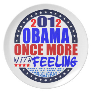 Plate: Obama 2012 - Once More With Feeling Melamine Plate