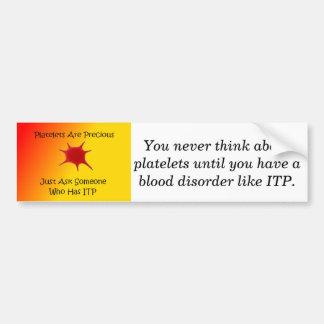 Platelets are Precious bumper sticker